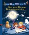 Vergrößerte Darstellung Cover: Das große Buch der Gutenachtgeschichten. Externe Website (neues Fenster)