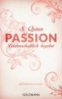Passion - Leidenschaftlich begehrt