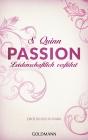 Vergrößerte Darstellung Cover: Passion - Leidenschaftlich verführt. Externe Website (neues Fenster)