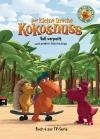 Der kleine Drache Kokosnuss - Voll verpeilt und andere Geschichten