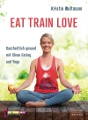 Eat - Train - Love