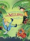 Die unglaublichen Abenteuer von Melly Jones in der verbotenen Stadt