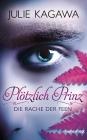 Vergrößerte Darstellung Cover: Plötzlich Prinz - Die Rache der Feen. Externe Website (neues Fenster)