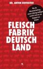 Fleischfabrik Deutschland