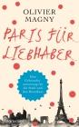 Paris für Liebhaber