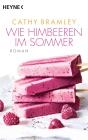 Vergrößerte Darstellung Cover: Wie Himbeeren im Sommer. Externe Website (neues Fenster)