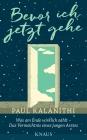 Vergrößerte Darstellung Cover: Bevor ich jetzt gehe. Externe Website (neues Fenster)