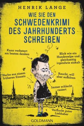Wie Sie den Schwedenkrimi des Jahrhunderts schreiben