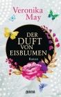 Vergrößerte Darstellung Cover: Der Duft von Eisblumen. Externe Website (neues Fenster)
