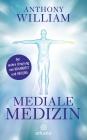 Mediale Medizin