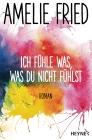 Vergrößerte Darstellung Cover: Ich fühle was, was du nicht fühlst. Externe Website (neues Fenster)