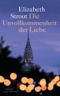 Vergrößerte Darstellung Cover: Die Unvollkommenheit der Liebe. Externe Website (neues Fenster)