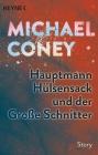 Hauptmann Hülsensack und der Große Schnitter