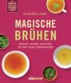 Vergrößerte Darstellung Cover: Magische Brühen. Externe Website (neues Fenster)