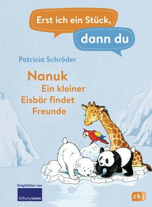 Nanuk - Ein kleiner Eisbär findet Freunde