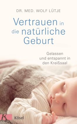 Vertrauen in die natürliche Geburt