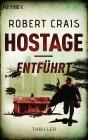 Vergrößerte Darstellung Cover: Hostage - Entführt. Externe Website (neues Fenster)