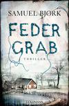 Vergrößerte Darstellung Cover: Federgrab. Externe Website (neues Fenster)