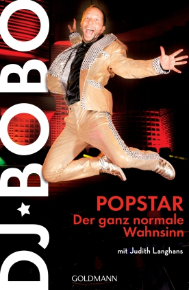 Popstar - der ganz normale Wahnsinn