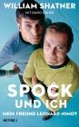 Vergrößerte Darstellung Cover: Spock und ich. Externe Website (neues Fenster)