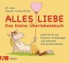 Alles Liebe - Das kleine Überlebensbuch