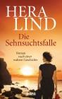 Vergrößerte Darstellung Cover: Die Sehnsuchtsfalle. Externe Website (neues Fenster)