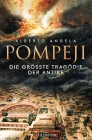 Pompeji - die größte Tragödie der Antike