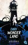 Dark Wonderland - Herzkönig