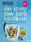 Vergrößerte Darstellung Cover: Das Strunz-Low-Carb-Kochbuch. Externe Website (neues Fenster)