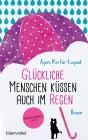 Vergrößerte Darstellung Cover: Glückliche Menschen küssen auch im Regen. Externe Website (neues Fenster)
