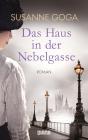 Vergrößerte Darstellung Cover: Das Haus in der Nebelgasse. Externe Website (neues Fenster)