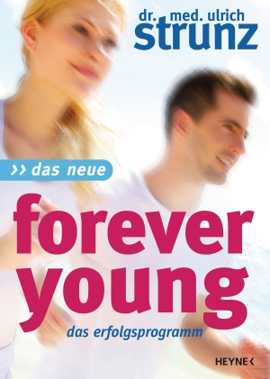 Das neue Forever Young