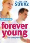 Vergrößerte Darstellung Cover: Das neue Forever Young. Externe Website (neues Fenster)