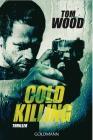 Vergrößerte Darstellung Cover: Cold Killing. Externe Website (neues Fenster)