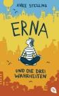 Vergrößerte Darstellung Cover: Erna und die drei Wahrheiten. Externe Website (neues Fenster)