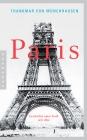 Vergrößerte Darstellung Cover: Paris - Geschichte einer Stadt seit 1800. Externe Website (neues Fenster)