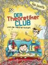 Vergrößerte Darstellung Cover: Der Theoretikerclub und die Weltherrschaft. Externe Website (neues Fenster)