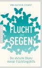 Vergrößerte Darstellung Cover: Flucht und Segen. Externe Website (neues Fenster)