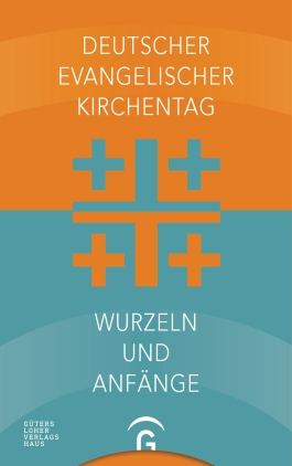 Deutscher Evangelischer Kirchentag - Wurzeln und Anfänge