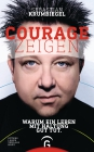 Courage zeigen