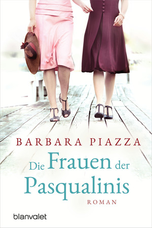 Die Frauen der Pasqualinis