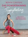 Vergrößerte Darstellung Cover: Das Powertraining mit Tigerfeeling. Externe Website (neues Fenster)