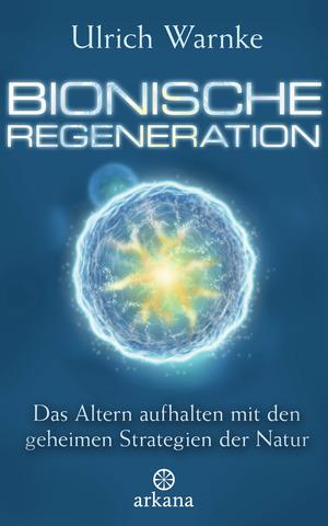 Bionische Regeneration