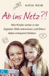 Vergrößerte Darstellung Cover: Ab ins Netz?!. Externe Website (neues Fenster)