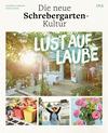 Vergrößerte Darstellung Cover: Lust auf Laube. Externe Website (neues Fenster)