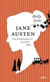 Vergrößerte Darstellung Cover: Jane Austen - eine Entdeckungsreise durch ihre Welt. Externe Website (neues Fenster)