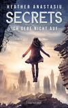 Vergrößerte Darstellung Cover: Secrets - Ich gebe nicht auf. Externe Website (neues Fenster)