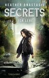Secrets - Ich lebe