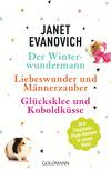 Der Winterwundermann / Liebeswunder und Männerzauber / Glücksklee und Koboldküsse