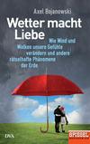 Vergrößerte Darstellung Cover: Wetter macht Liebe. Externe Website (neues Fenster)